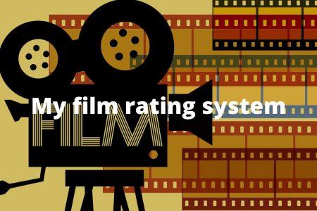 My Film Rating System
