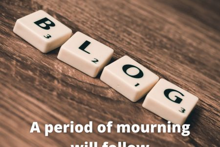 A period of mourning will follow