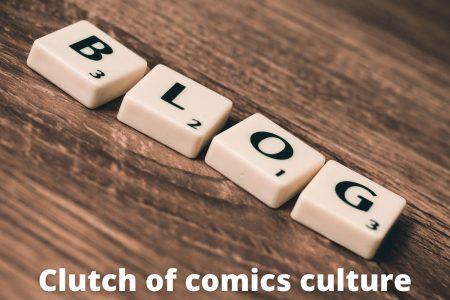 Clutch of Comics Culture