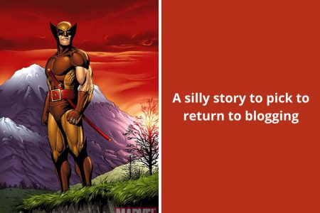 A silly story to pick to return to blogging