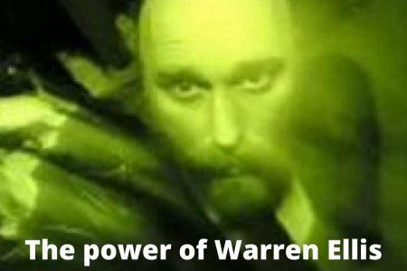The Power of Warren Ellis