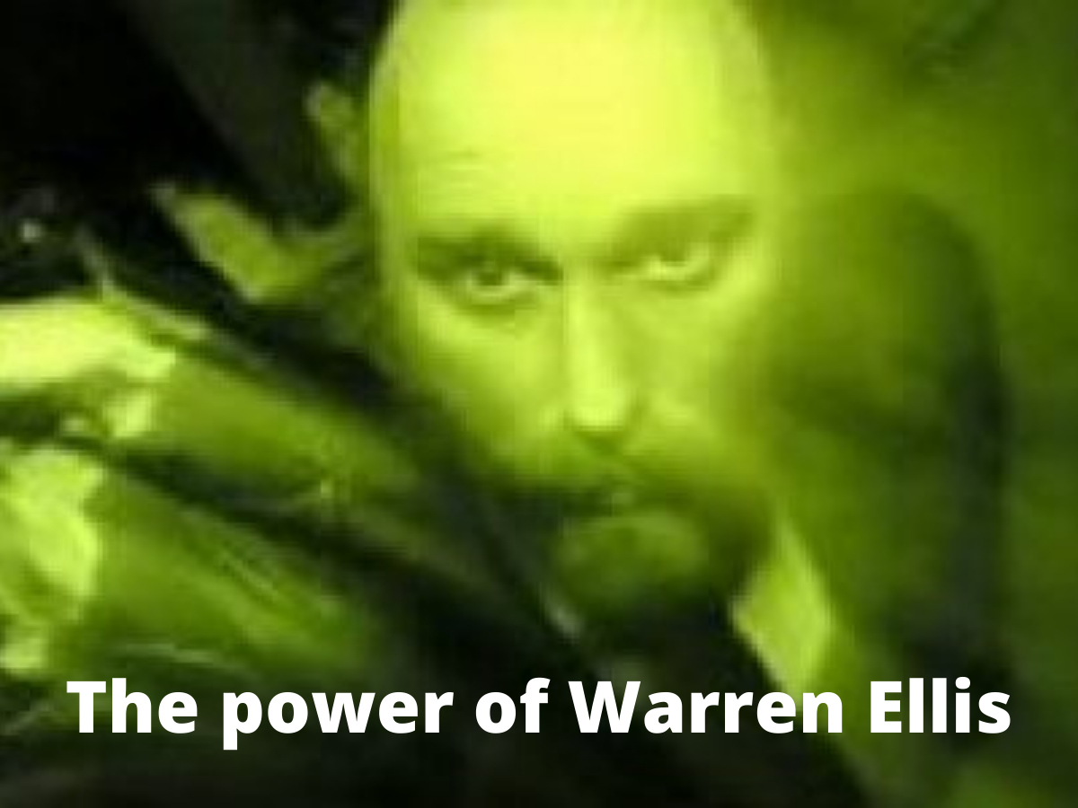 Read more about the article The Power of Warren Ellis