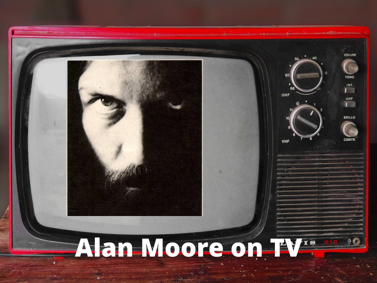Read more about the article Absence & Alan Moore on the telly