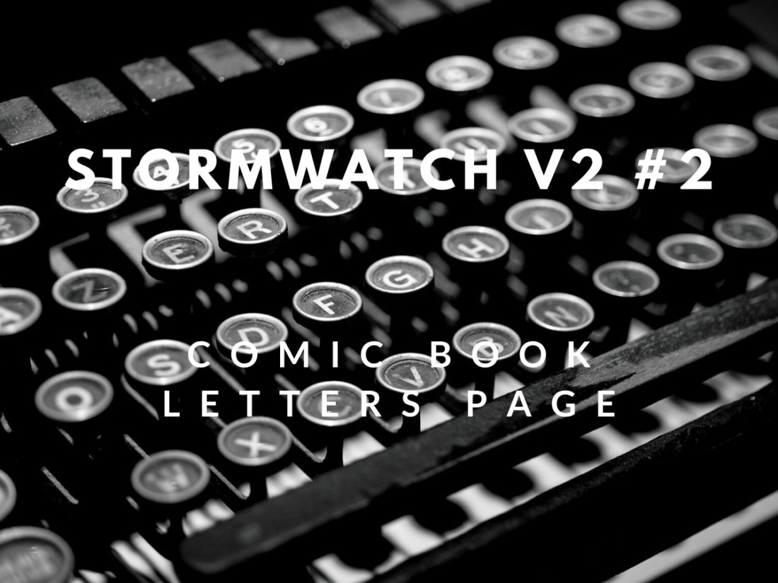 Letters Page: Stormwatch #2