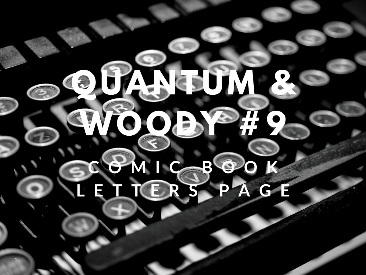 You are currently viewing My printed letters of comment – Quantum & Woody #9