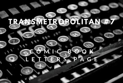 Letters Page: Transmetropolitan #7