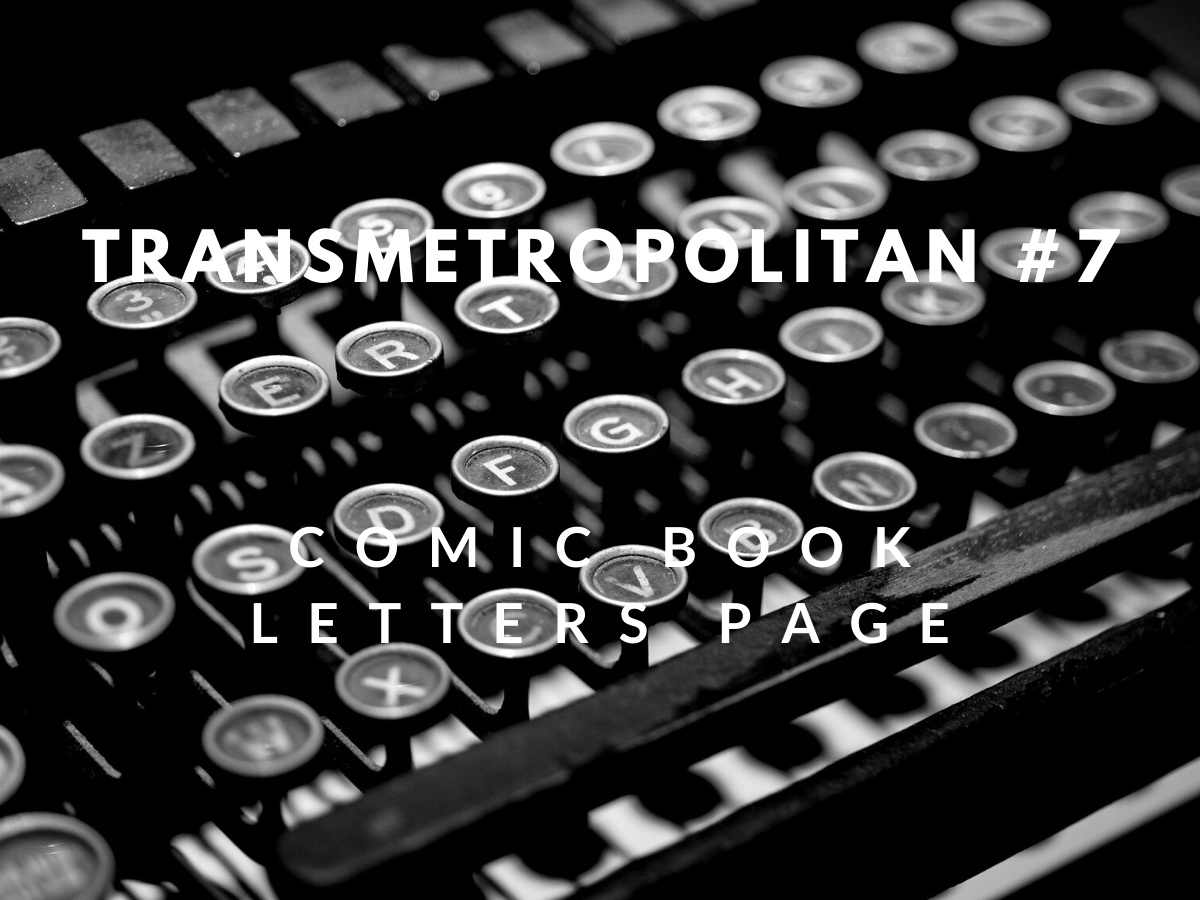 Read more about the article My printed letters of comment – Transmetropolitan #7