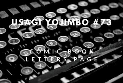 Letters Page: Usagi Yojimbo #73