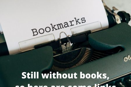 Still without books, so here are some links