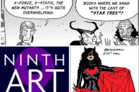 No comics, no film, no such thing as bad publicity, no more Ninth Art