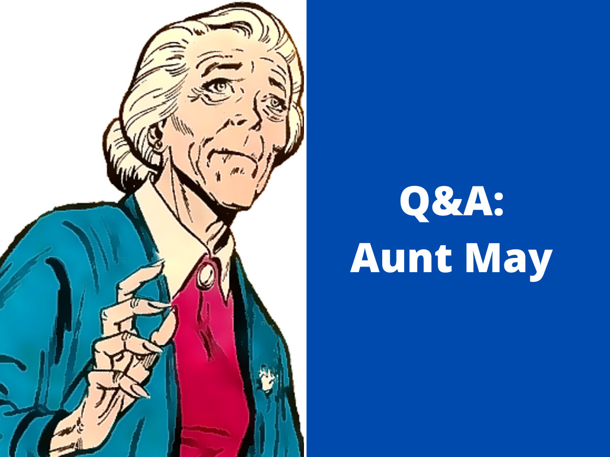 You are currently viewing Q&A: Aunt May