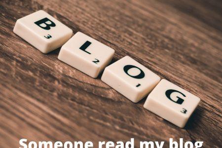 Somebody Read My Blog