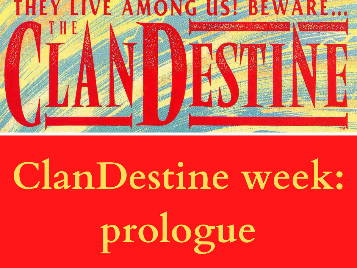 Read more about the article ClanDestine Week: Prologue