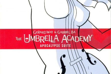Comic Book Review – The Umbrella Academy: Apocalypse Suite