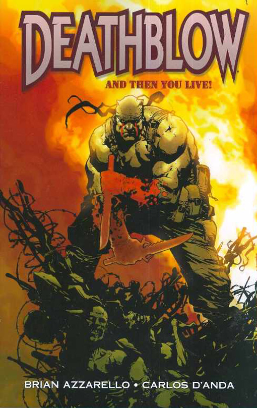Deathblow: And Then You Live TP cover
