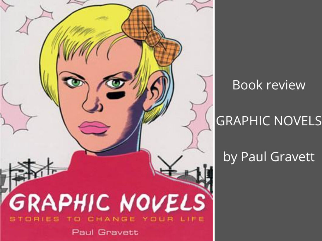 Graphic Novels: Stories to Change Your Life cover