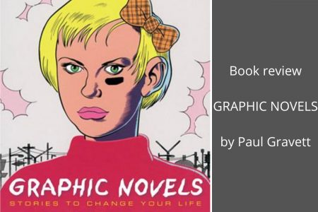 From A Library – Graphic Novels: Stories To Change Your Life