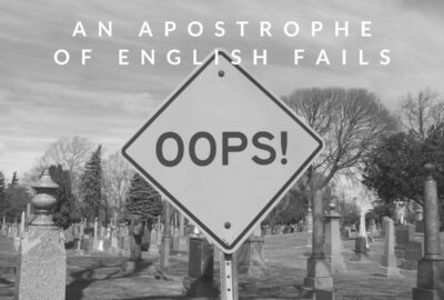 An Apostrophe of English Fails