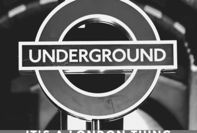 It's A London Thing – London Underground Sign