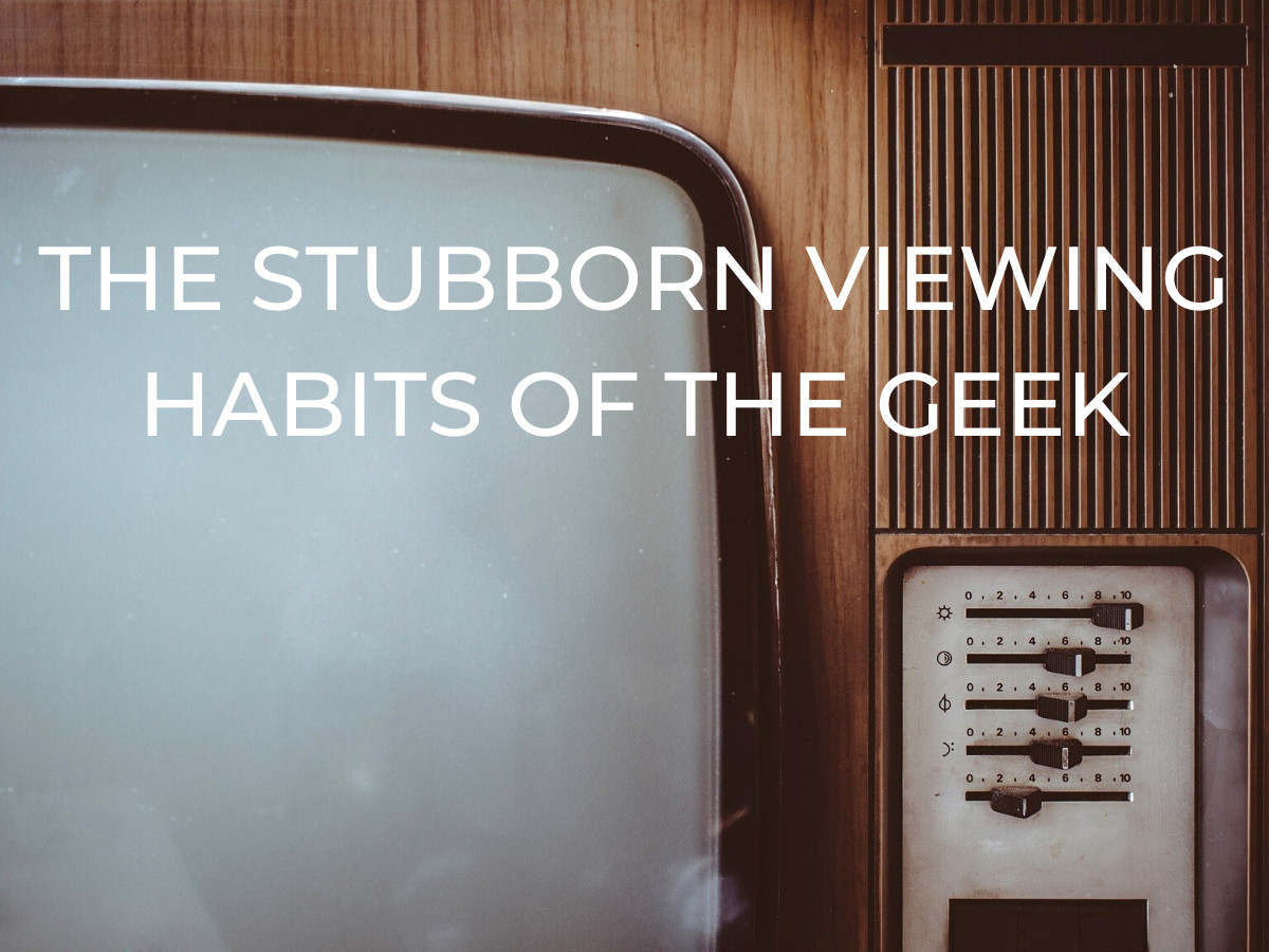 Read more about the article The Stubborn Viewing Habits of The Geek