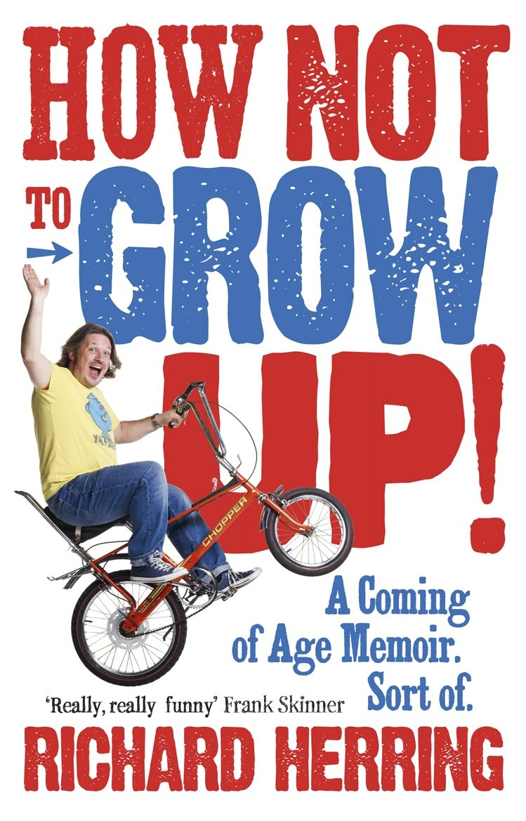 How Not To Grow Up book cover