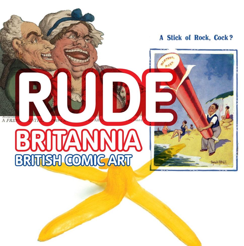 Exhibition: Rude Britannia British Comic Art
