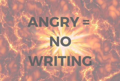 Angry equals no writing