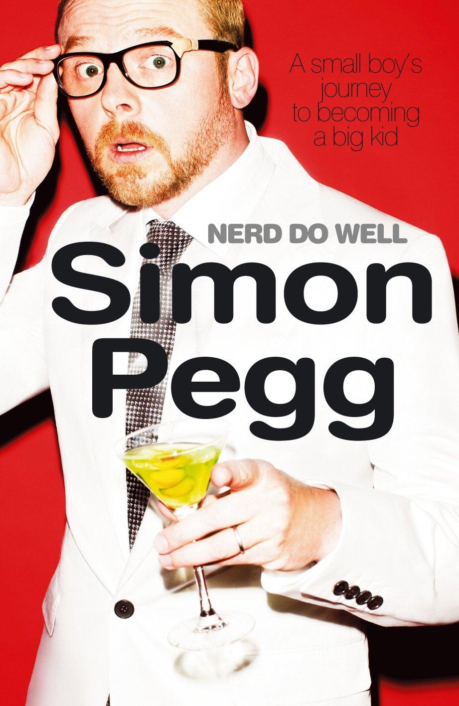 Book: Nerd Do Well by Simon Pegg