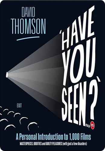 Book: Have You Seen…? By David Thomson