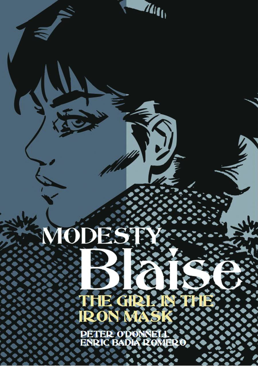 Comic Book Review – Modesty Blaise: The Girl In The Iron Mask