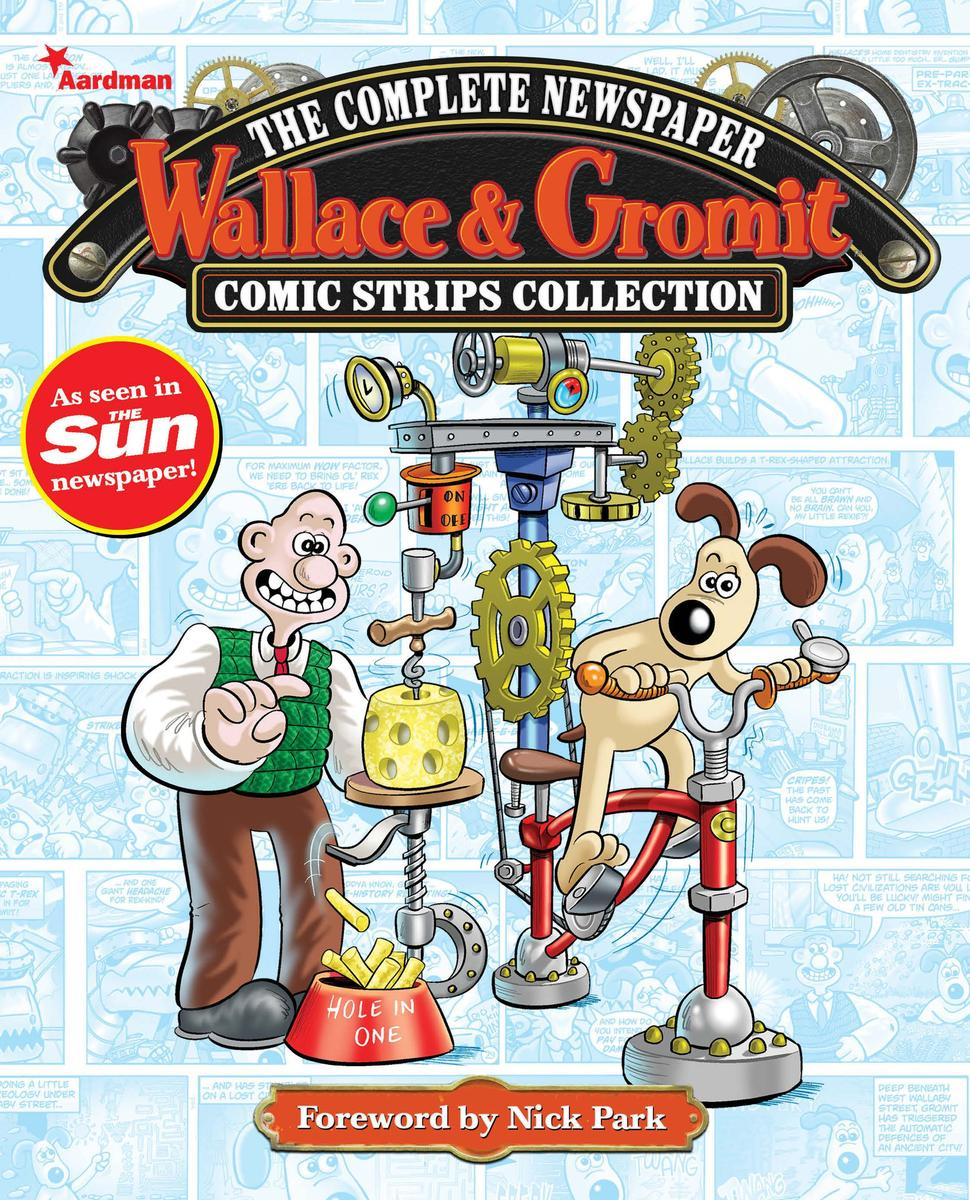 Wallace and Gromit: The Comic Strips Collection