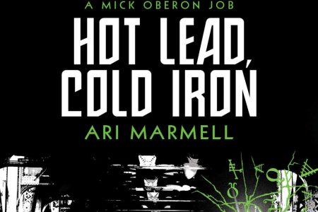Book Review: Hot Lead, Cold Iron