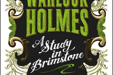 Book Review – Warlock Holmes: A Study In Brimstone