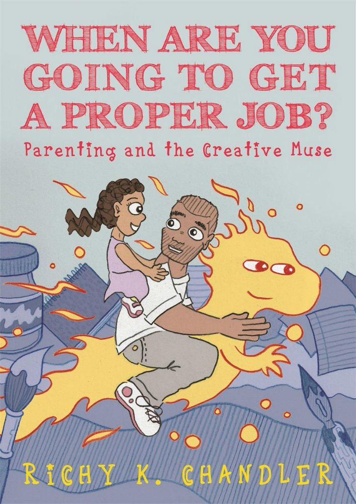 Book Review: When Are You Going To Get A Proper Job?