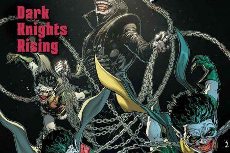 Comic Book Review – Dark Nights: Metal: Dark Knights Rising