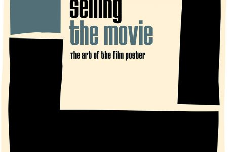 Book Review – Selling The Movie: The Art Of The Film Poster