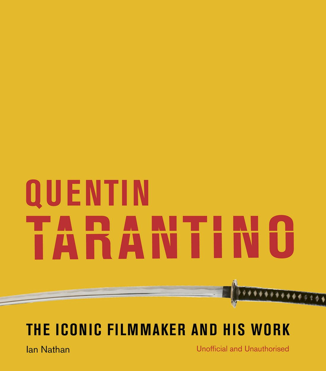 Cover for Quentin Tarantino: The Iconic Filmmaker and his Work