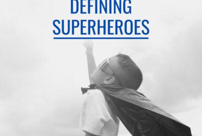 Defining superheroes